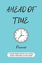 Ahead of Time Planner: Food Planner Journal for Tracking Meals and Planning 24 Hours in Advance