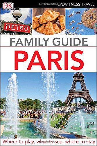 Eyewitness Travel Family Guide Paris (Dk Eyewitness Travel Family Guide) (White Cat With Blue Eyes For Sale)