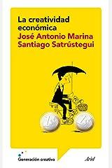 La creatividad económica (Ariel) (Spanish Edition) Format Kindle