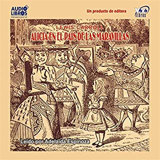 Alicia en el Pais de las Maravillas [Alice's Adventures in Wonderland] audiobook cover art