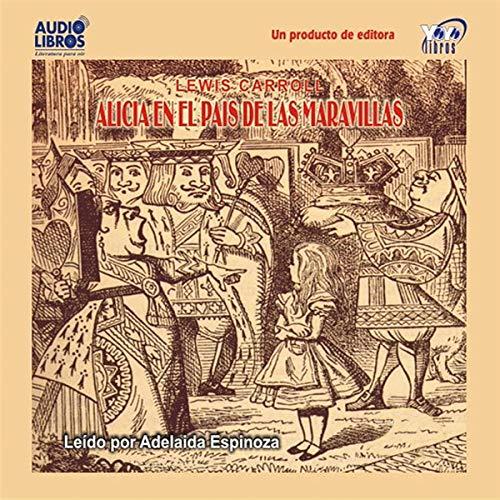Page de couverture de Alicia en el Pais de las Maravillas [Alice's Adventures in Wonderland]