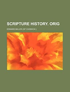 Scripture History. Orig