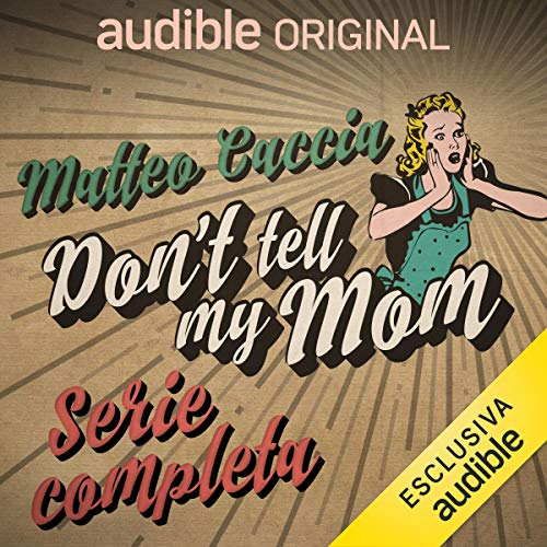 Don't tell my mom. Serie completa copertina