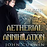 Aetherial Annihilation: Overworld Chronicles, Book 11