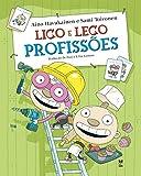 Lico e Leco: Profissões