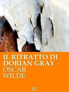 O. Wilde. Il ritratto di Dorian Gray. (RLI CLASSICI) (Italian Edition)