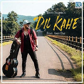 Dil Kahe (feat. Amit Das)