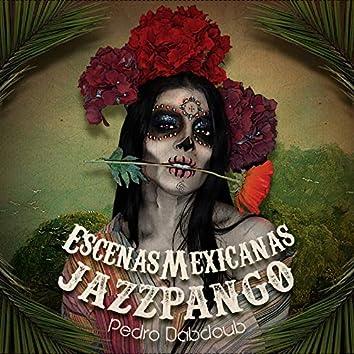 Jazzpango: Escenas Mexicanas