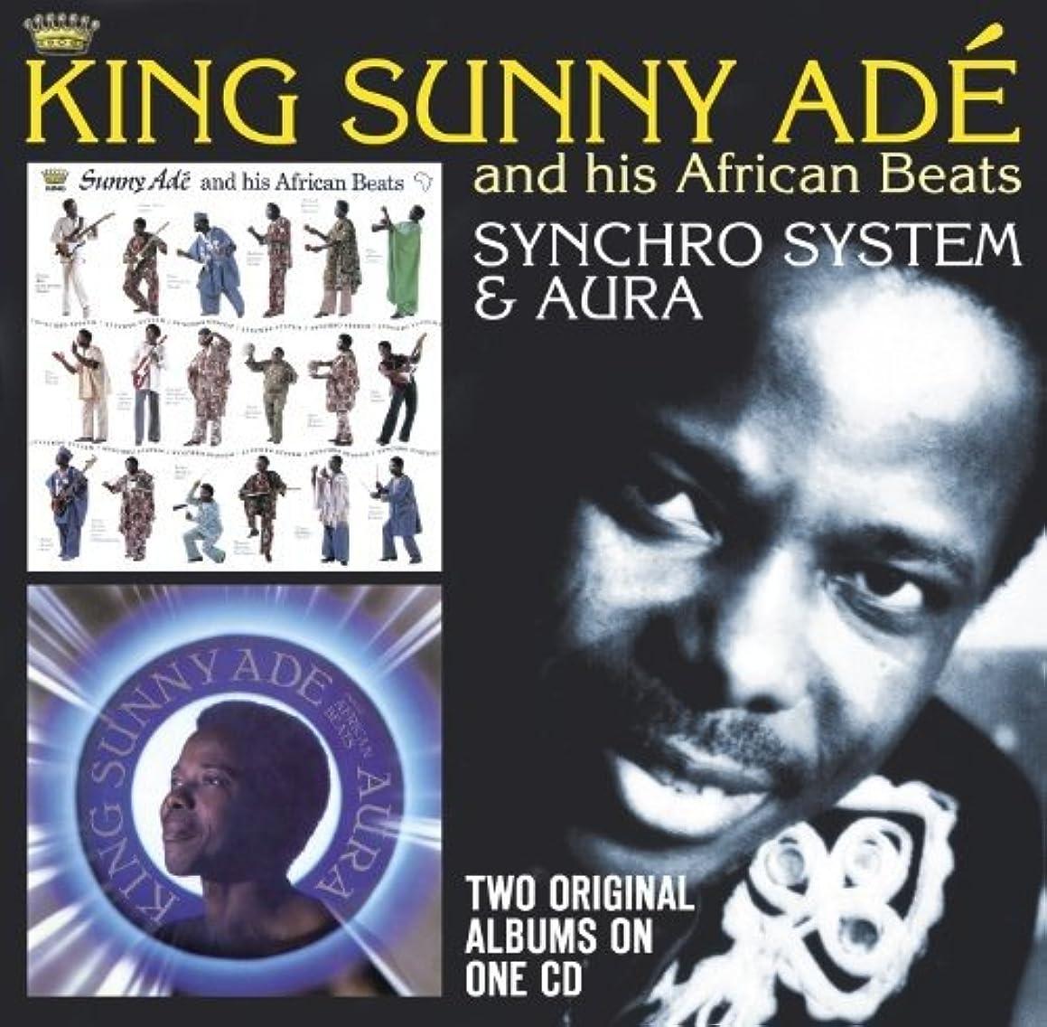 Synchro System / Aura /  King Sunny Adé