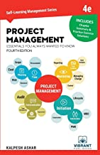 Project Management Essentials You Always Wanted To Know: 4th Edition (Self Learning Management Series)