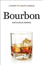 Bourbon: a Savor the South® cookbook (Savor the South Cookbooks)
