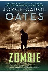 Zombie: A Novel Kindle Edition