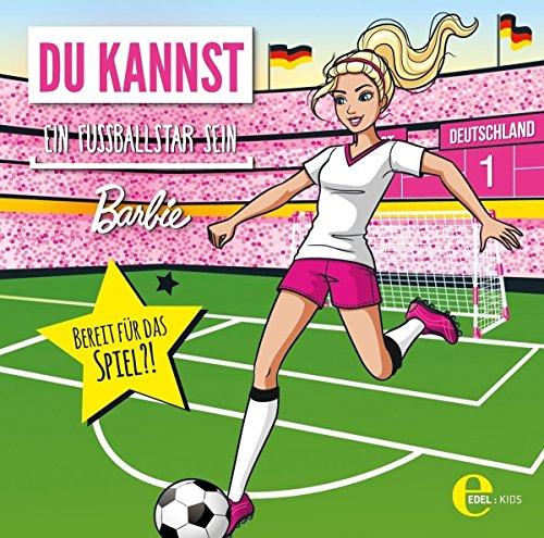 Barbie: Du kannst ein Fußballstar sein - Das Original-Hörspiel zum Film