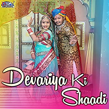 Devariya Ki Shaadi
