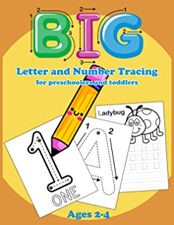 Big Letter and Number Tracing for preschoolers and toddlers ages 2-4: Practice writing from Fingers to Crayons for Homesch...