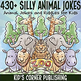 430+ Silly Animal Jokes: Animal Jokes and Riddles for Kids cover art