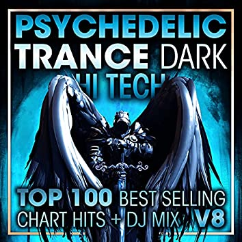 Psychedelic Trance Dark Hi Tech Top 100 Best Selling Chart Hits + DJ Mix V8