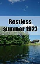 Restless summer 1927 (Irish Edition)