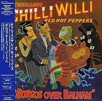 Bongos Over Balham by Chilli Willi (2006-07-26)