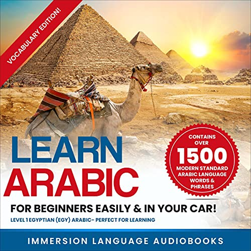 Learn Arabic for Beginners Easily & in Your Car! Vocabulary Edition! Audiobook By Immersion Language Audiobooks cover art