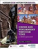 Crime & Punishment Through Time, C1000-present (Gcse History for Edexcel)