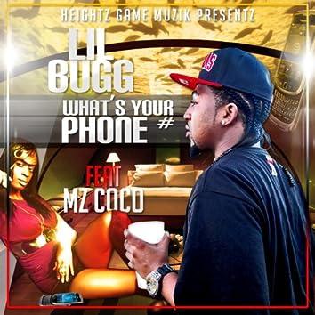 Whats Yo Phone # (feat. MzCoCo & Swift)