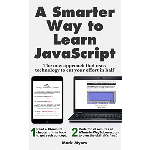 Amazon com: A Smarter Way to Learn JavaScript: The new approach that