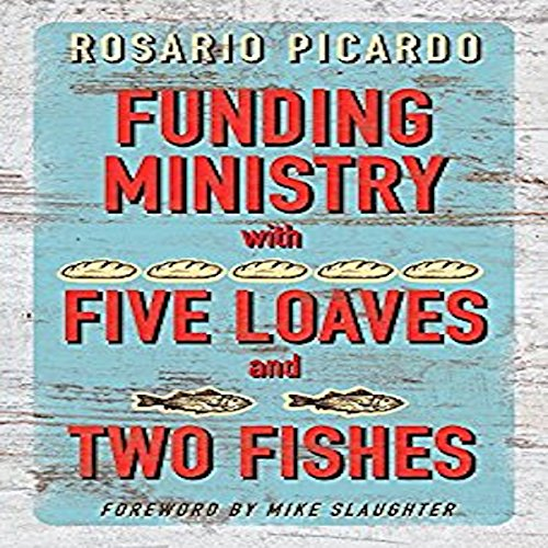 Funding Ministry with Five Loaves and Two Fishes audiobook cover art