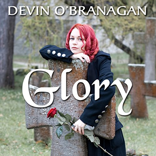 Glory: The Legend Begins audiobook cover art