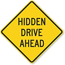 Best hidden drive sign Reviews