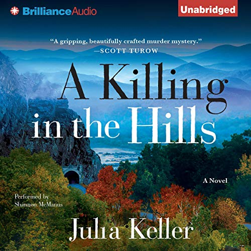 A Killing in the Hills Audiobook By Julia Keller cover art