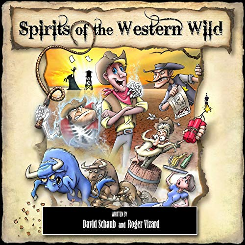 Spirits of the Western Wild Audiobook By David Schaub,                                                                                        Roger Vizard cover art