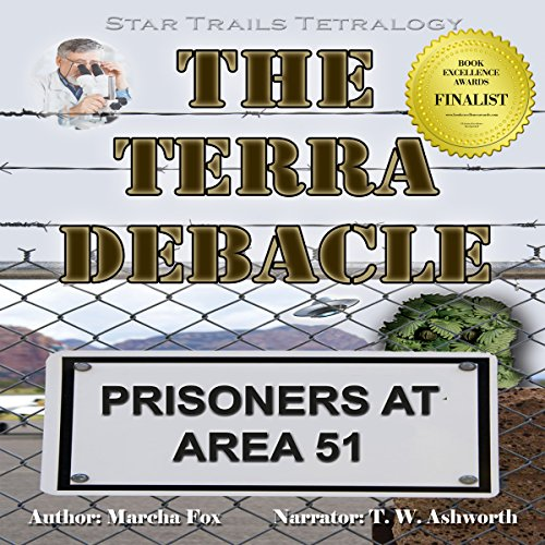 The Terra Debacle: Prisoners at Area 51  audiobook cover art