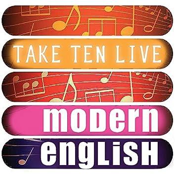 Modern English: Take Ten (Live)