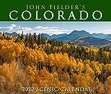 John Fielder s Colorado 2022 Scenic Wall Calendar