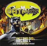 Batman - Inferno: Das Spiel mit dem Feuer