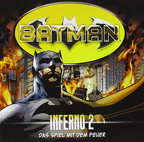 Batman - Inferno, Folge 02: Das Spiel mit dem Feuer