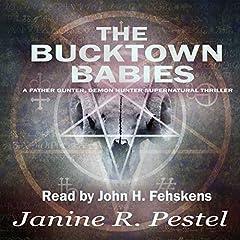 The Bucktown Babies