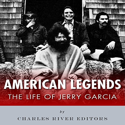 American Legends: The Life of Jerry Garcia audiobook cover art