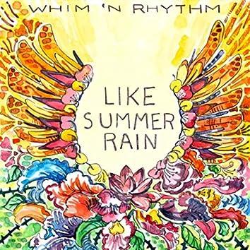 Like Summer Rain