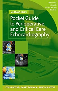 Pocket Guide to Perioperative and Critical Care Echocardiography (McGraw-Hill Pocket Reference)