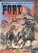 Grijalbo: El Teniente Blueberry volumen 16: Fort Navajo