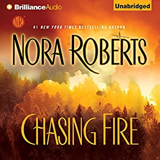 Chasing Fire                   By:                                                                                                                                 Nora Roberts                               Narrated by:                                                                                                                                 Rebecca Lowman                      Length: 15 hrs and 10 mins     6,011 ratings     Overall 4.3