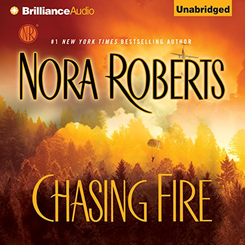 Chasing Fire                   By:                                                                                                                                 Nora Roberts                               Narrated by:                                                                                                                                 Rebecca Lowman                      Length: 15 hrs and 10 mins     6,019 ratings     Overall 4.3