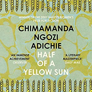 Half of a Yellow Sun                   By:                                                                                                                                 Chimamanda Ngozi Adichie                               Narrated by:                                                                                                                                 Zainab Jah                      Length: 18 hrs and 9 mins     410 ratings     Overall 4.6