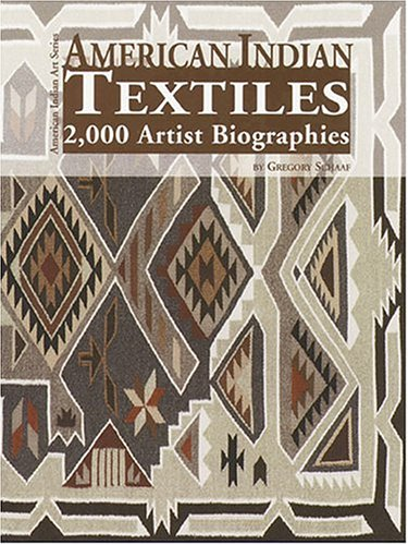 American Indian Textiles: 2,000 Artist Biographies : With Value/Price Guide (American Indian Art)