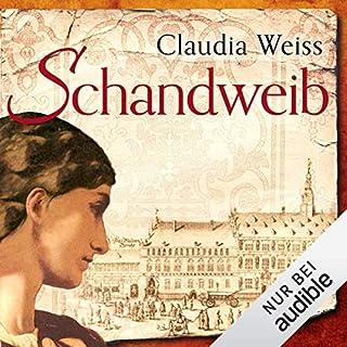 Schandweib                   Autor:                                                                                                                                 Claudia Weiss                               Sprecher:                                                                                                                                 Robert Frank                      Spieldauer: 13 Std. und 54 Min.     147 Bewertungen     Gesamt 4,3