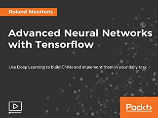 Advanced Neural Networks with Tensorflow