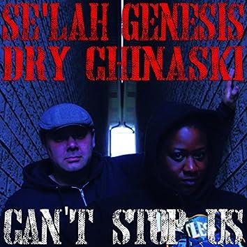 Can't Stop Us (feat. Se'lah Genesis)