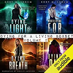 Dying for Living Boxset Vol. 2 : Books 4-7 of Dying for a Living Series (Binge Bundle)